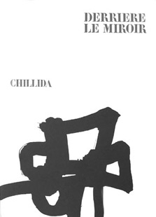 CHILLIDA : Derriere le miroir 143, lithographs